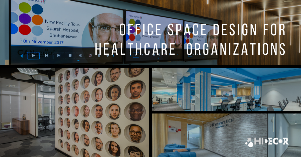 Office Space Design for Healthcare Organizations