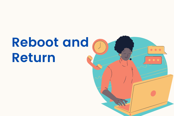 COVID19 Response - Reboot and Return to your workspace